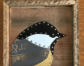 Patchwork Tin Chickadee on Salvaged Wood