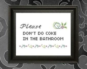 Please don't do coke in the bathroom Cross-stitch Pattern