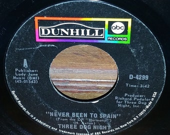 Three Dog Night Peace Of Mind & Never Been To Spain 45 RPM Record