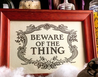 "Letterpress ""Beware Of The Thing"" Addam's Family Sign"