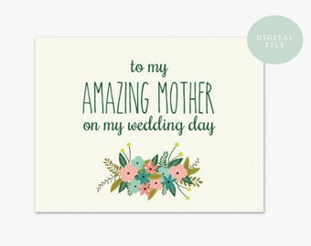 PRINTABLE Mother of the Bride Card  To my mother on my wedding day  Wedding Day Card  INSTANT DOWNLOAD