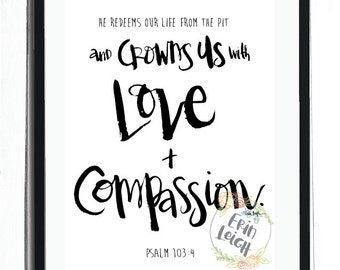 He Crowns us with Love and  Compassion, Psalm 103:4, Who I am in Christ Collection, Scripture Wall Art. Bible Verse Wall Art