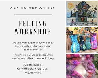 Felting Workshop: Online one on one Create your Own