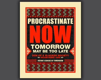 Procrastinate, procrastination, procrastinate print, office humor, funny dorm poster, office decor, funny wall art, poster, black and red