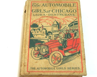 The Automobile Girls at Chicago by Laura Dent Crane