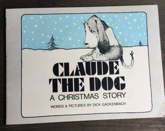 Claude the Dog by Dick Gackenbach, Vintage Scholastic Paperback, Christmas book, Children's Illustrated Book, Dog Book, 1974