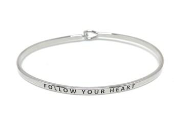Follow Your Heart Bracelet Bangle, Thin Silver Bangle, Simple Silver Bangle Bracelet, Silver Engraved Bangle, Handstamped, Stacking Bracelet