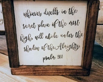 Psalm 91:1 Whoever Dwells in the Secret Place Framed Mini Sign