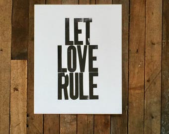 Love Art Black Simple Letterpress Print, 8 x 10 Poster, Let Love Rule
