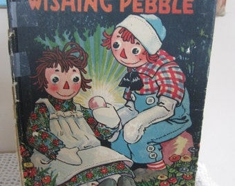 Vintage Childrens Book Raggedy Ann's Wishing Pebble  Volland Publishing 1925