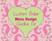 Custom Order - Menu Design - For Chickie Do's Road Crew