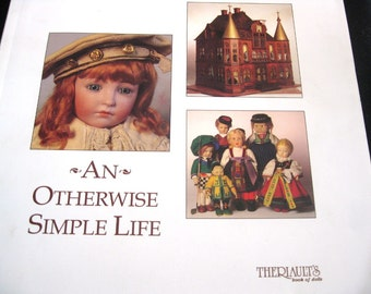 Theriault Doll Catalog, An Otherwise Simple Life, Auction of Antique and Collectible Dolls