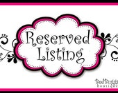 Reserved listing for   Emilee Arthur