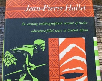 MAN CAVE Cultural Anthropology Congo KItabu Book By Jean Pierre Hallet Circa 1966 in Near Fine Condition Signed by Author