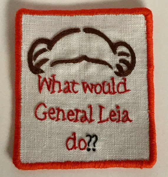 What Would General Leia Do? Sew-On Patch, Resist, Resistance, Feminist, Star Wars, Fan Art, Protest, Hand Embroidered
