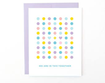 Empathy Greeting Card | We Are In This Together | Love + Friendship | Marriage + Partnership