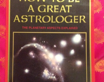 """Book """"how to be a great astrologer"""" by James Braha paperback new 1992  250 pages"""