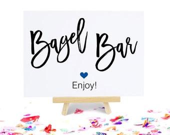 Bagel Bar Sign, Party Signage, Wedding Shower Decoration, Bridal Brunch Buffet - Size 5 x 7, MADI, Printed Sign