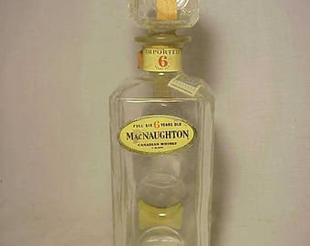 1964 MacNaughton Canadian Whisky Schenley Imports New York, N.Y., Whiskey Decanter with labels and stopper