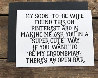 Funny Groomsmen Cards with Envelopes, for Groomsman, Best Man, Ring Bearer, Wedding Party, Pinterest, Open Bar, Gift, Greeting Card