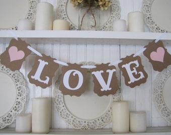 LOVE Banner, Valentine Banner, Wedding Sign, Wedding Photos, Engagement Photo, Valentine Decoration