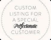 Custom Listing for Julee