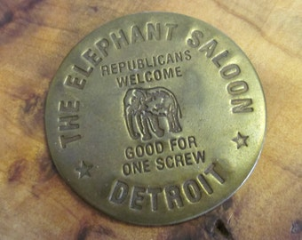 The Elephant Saloon Detroit All Night Check Good for One Screw Republicans Welcome