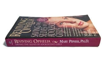 Vintage Psychology Book 'Reviving Ophelia', Teenage Girls Pyschology Help Book, Mary Pipher Psychology Book