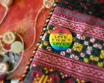 Vintage Love To Be Loved Pinback Button