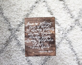 Love is patient love is kind wood sign, 1 Corinthians 13: 4-8, Scripture Wood Sign, Bible Verse, scripture print, Wedding Gift, marriage