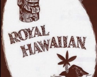 Royal Hawaiian  Vintage Tiki Art