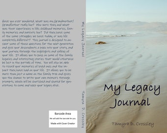 My Legacy Journal.  Interactive, diary, senior, grandmother, grandfather, thoughts, story, record, heirloom, paperback, gift, free ship