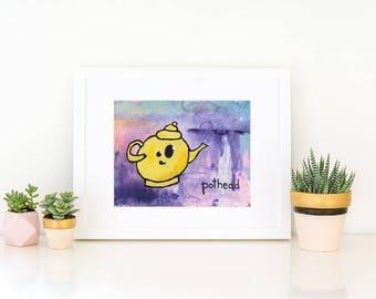 Pothead | humor | stoner | artwork | pun | tea pot pun | home decor | kitchen decor | stoner print | pot head art