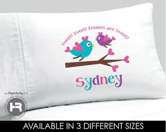 Bird Pillowcase - Tweet Tweet Dreams are Sweet Birds Pillowcase -  Girls Personalized Pillowcase