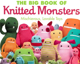 Big Book of Knitted Monsters by Rebecca Danger