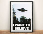 X-FILES UFO PRINT: 'I Want to Believe' Sci-fi Poster Art Wall Hanging