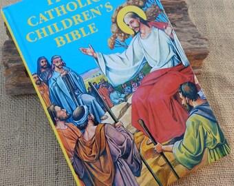 The Catholic Children's Bible   Copyright 1983  Printed in Belgium