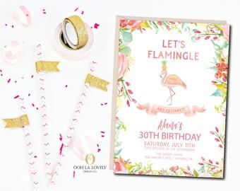 Flamingo Birthday Party Invitation, Pool Party Invitation, Summer Party Invitation, 30th birthday, 40th, 50th, 21st birthday Let's Flamingle