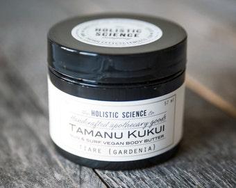 Tamanu Kukui Sun & Surf Vegan Body Butter - Tiare {Gardenia} 2oz