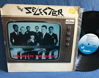 "RARE, Vintage, The Selecter - ""Celebrate The Bullet"", Vinyl LP Record Album, Original 1981 Press, Ska Punk, (Who Likes) Facing Situations"