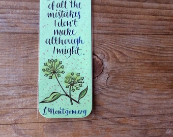 "Anne of green gables bookmark with quote in handwritten calligraphy. ""I make so many mistakes"""