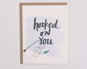 Hooked on You - Card for Him - Card for Husband - Fishing Card - Father's Day - Funny Card - Anniversary Card