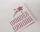 Wonder Woman / Mothers Day / Birthday / Cancer Free  papercut card
