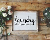 Laundry SVG Cut File, Drop Your Pants, Hand Lettered, Silhouette SVG, Laundry Clipart, Cut File, Graphic Overlay, Laundry Room