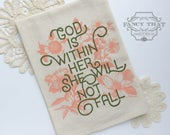 God is within her she will not fall. Tea Towel. Natural Cotton Flour Sack. Psalm Art.Hostess gift. Gift for Her. Mothers Day. Gifts Under 20