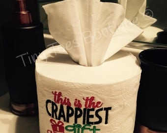 Novelty toilet paper, This is the CRAPPIEST gift I could find, gag gift, fun gift, personalized, custom, christmas