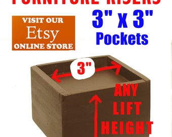 """3"""" x 3"""" Top Pocket Furniture Risers, Bed Lifters - Custom Sizes, All Wood"""