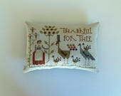 RESERVED for MELISSA Completed Primitive Cross Stitch Thankful for The Pincushion