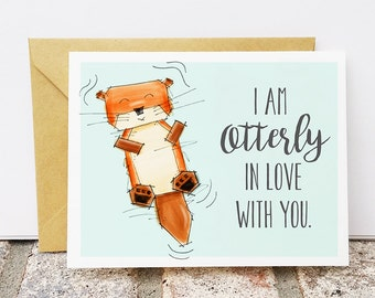 Otter Valentine's Day Card - I am otterly in love with you - Otter Art Card
