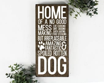 Gift for Dog Lover Funny Wood Sign